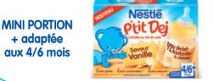 Pour les tout premiers petits déjeuners de bébé, Nestlé P'tit Dej est en petite portion pour un biberon de 200 ml. 92% de lait infantile, des céréales de riz sans gluten et une agréable saveur de vanille pour un réveil tout doux.